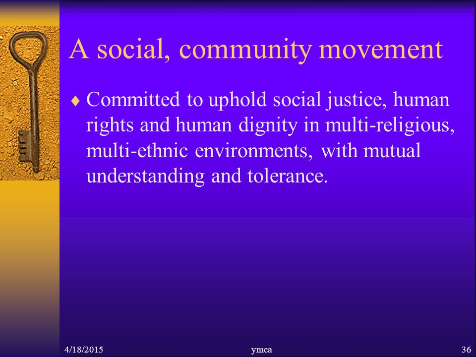 A social, community movement  Committed to uphold social justice, human rights and human dignity in multi-religious, multi-ethnic environments, with mutual understanding and tolerance.