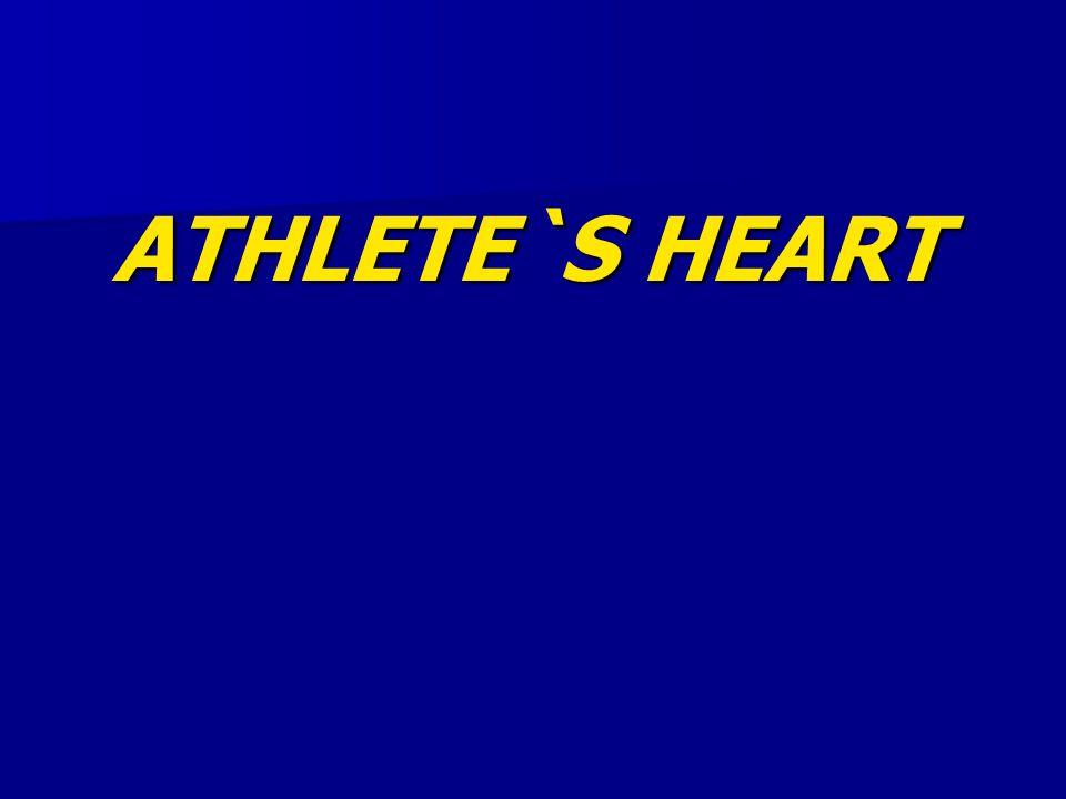 ATHLETE`S HEART