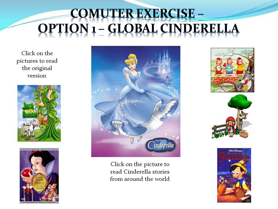 Click on the picture to read Cinderella stories from around the world Click on the pictures to read the original version