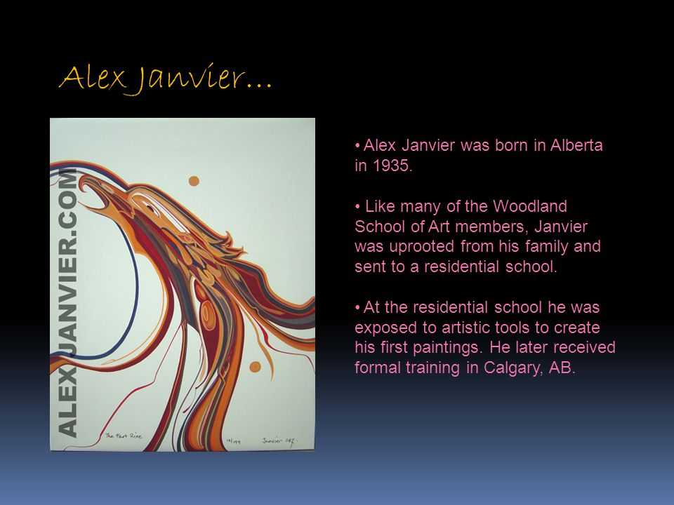 Alex Janvier… Alex Janvier was born in Alberta in 1935. Like many of the Woodland School of Art members, Janvier was uprooted from his family and sent