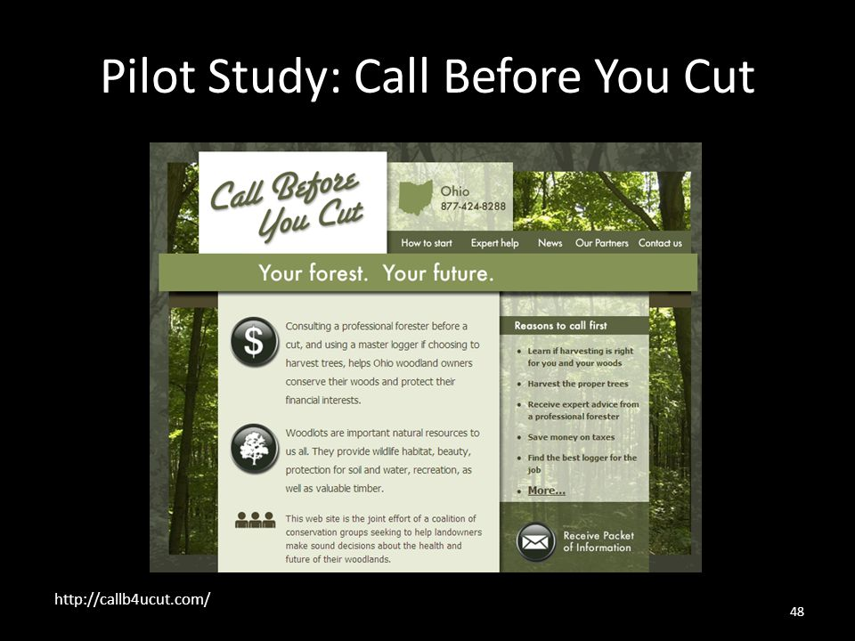 48 Pilot Study: Call Before You Cut http://callb4ucut.com/