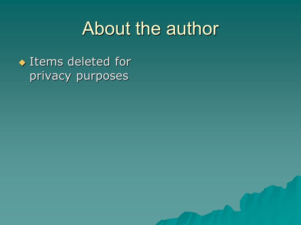 About the author  Items deleted for privacy purposes