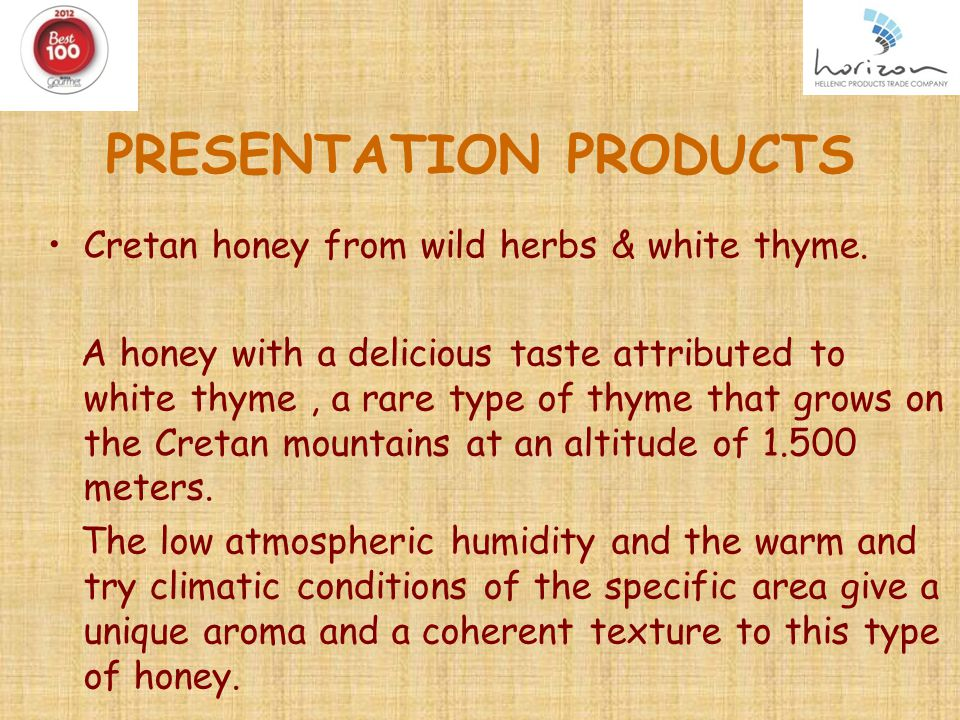 PRESENTATION PRODUCTS Cretan honey from wild herbs & white thyme.