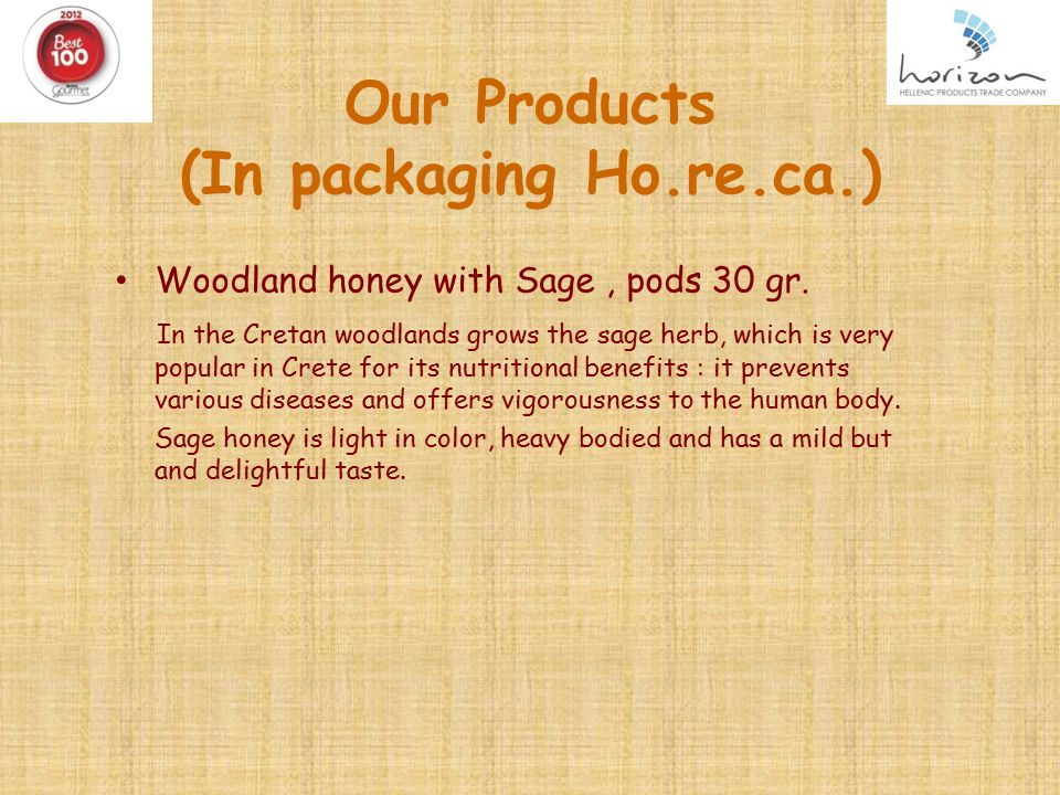 Our Products (In packaging Ho.re.ca.) Woodland honey with Sage, pods 30 gr.