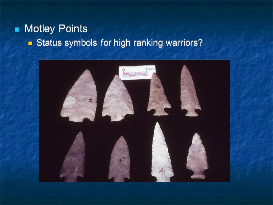 Motley Points Status symbols for high ranking warriors.