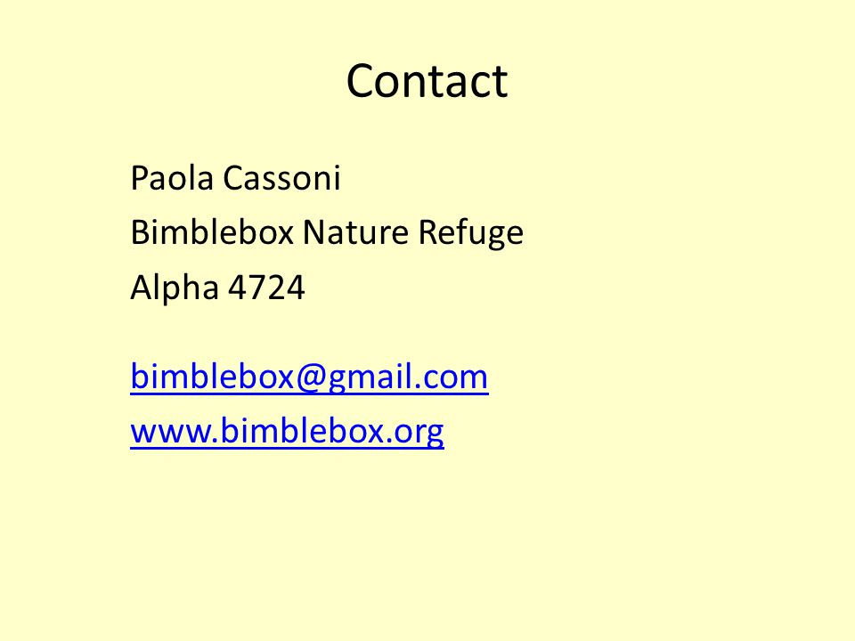 Contact Paola Cassoni Bimblebox Nature Refuge Alpha 4724 bimblebox@gmail.com www.bimblebox.org
