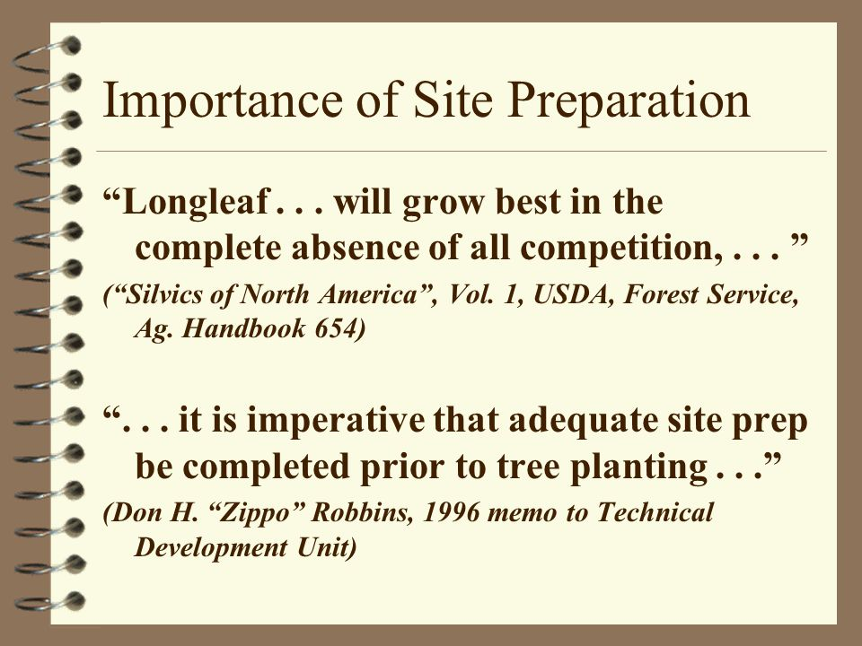 Importance of Site Preparation Longleaf...