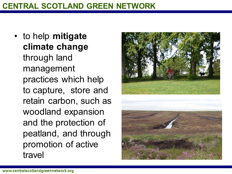 CENTRAL SCOTLAND GREEN NETWORK www.centralscotlandgreennetwork.org How could the CSGN benefit South Ayrshire.