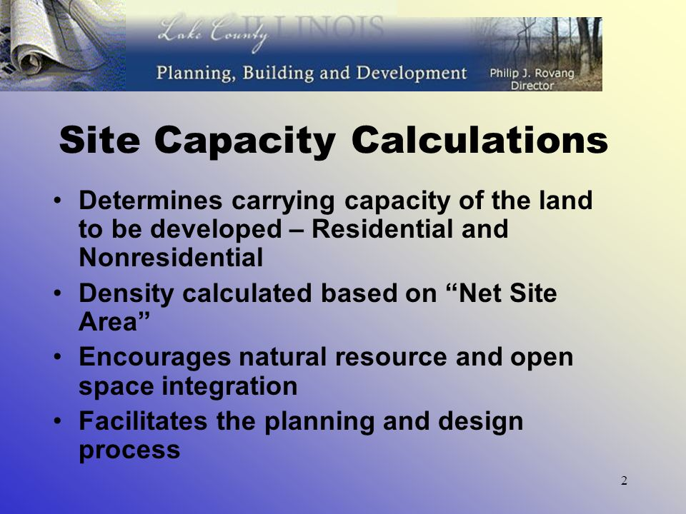 3 Steps to Complete Site Capacity 1.Base Site Area 2.