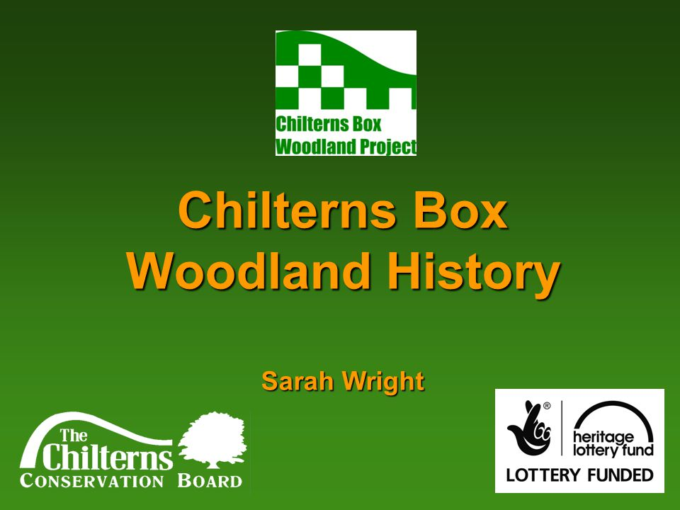 Chilterns Box Woodland History Sarah Wright