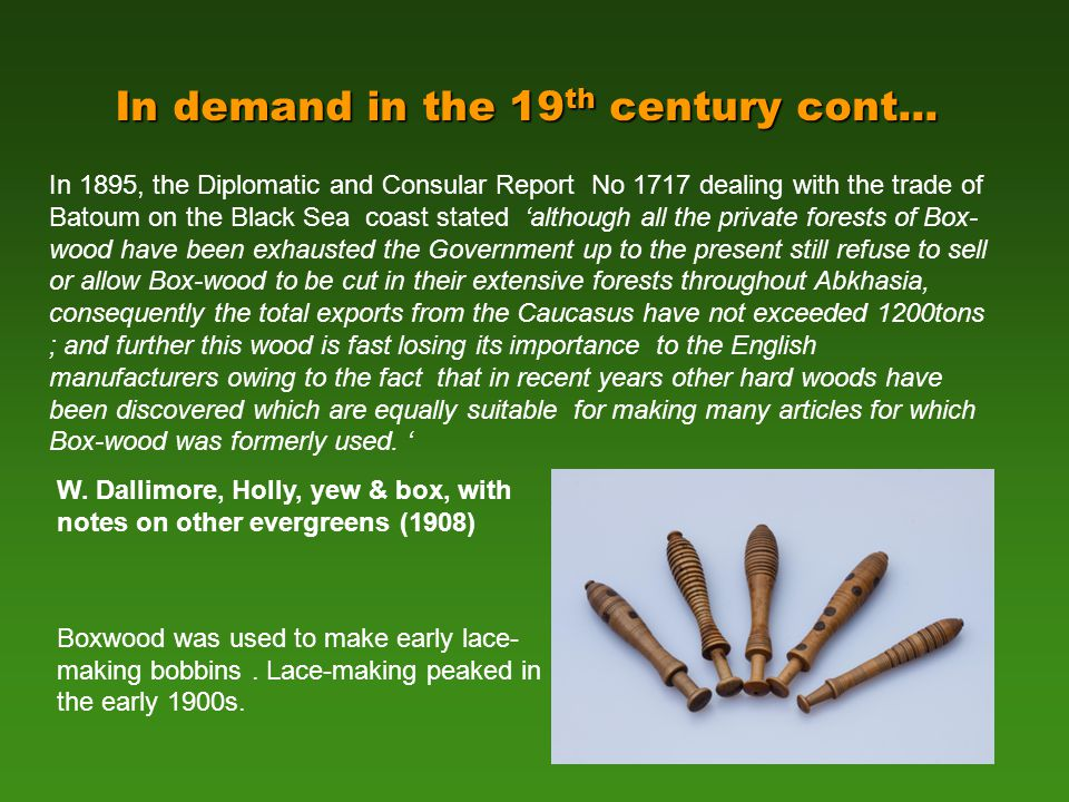 In demand in the 19 th century cont...