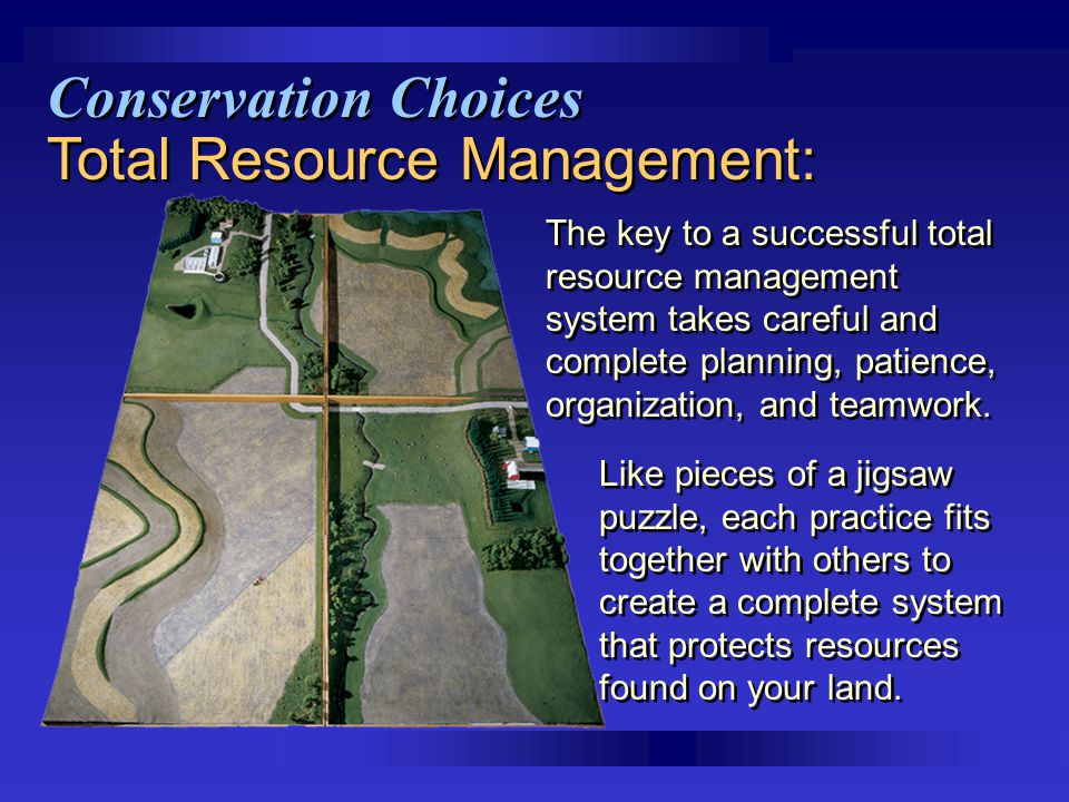 Total Resource Management: The key to a successful total resource management system takes careful and complete planning, patience, organization, and t
