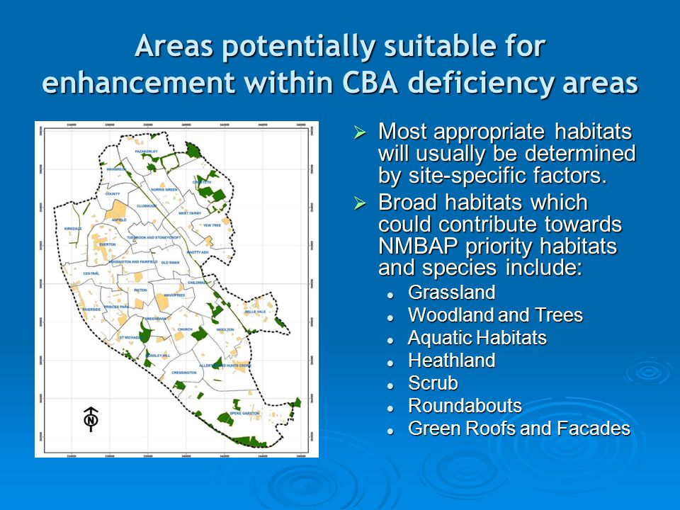 Areas potentially suitable for enhancement within CBA deficiency areas  Most appropriate habitats will usually be determined by site-specific factors.