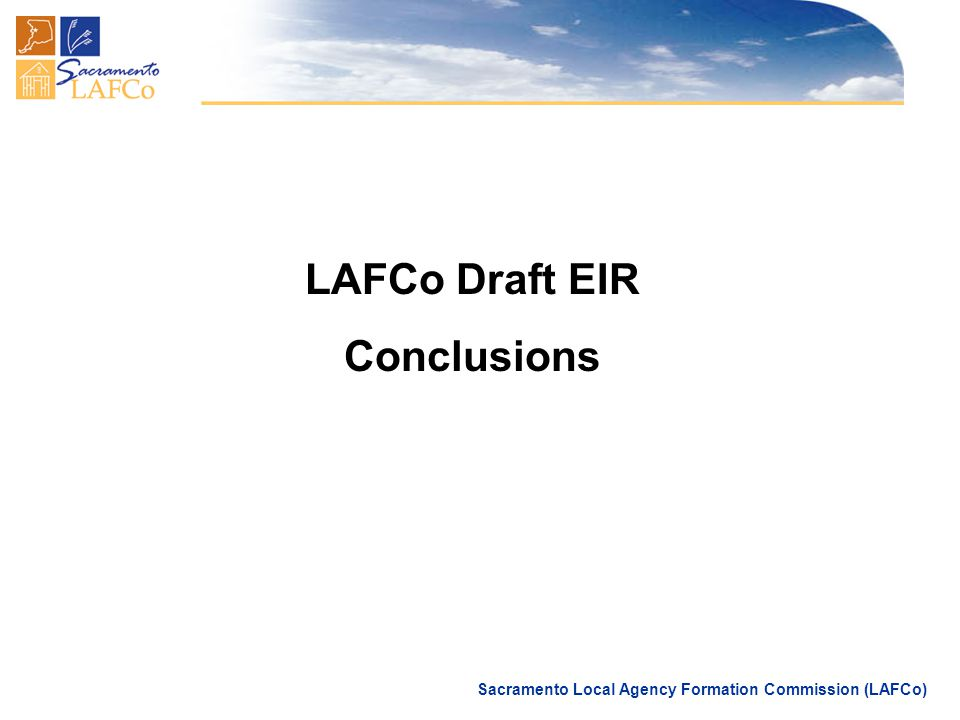 Sacramento Local Agency Formation Commission (LAFCo) LAFCo Draft EIR Conclusions