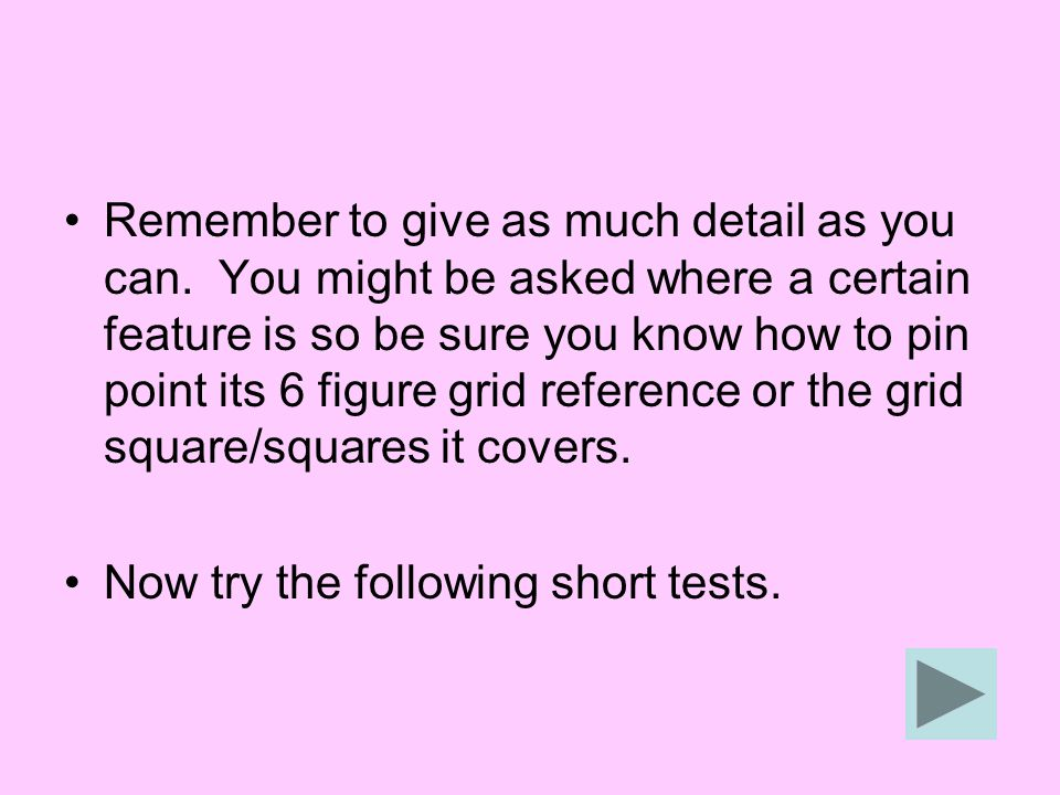 In order to do the test you will need to see a copy of this map and its key.