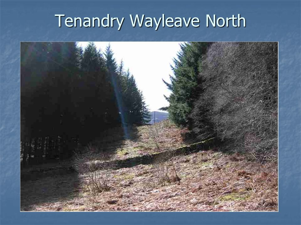 Tenandry Wayleave North