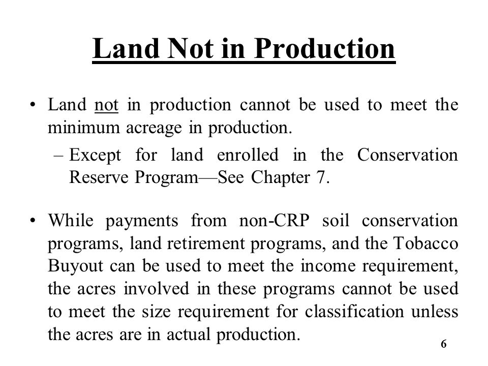 Land Not in Production Homesites Homesites are not acreage in production and should be valued at market value.