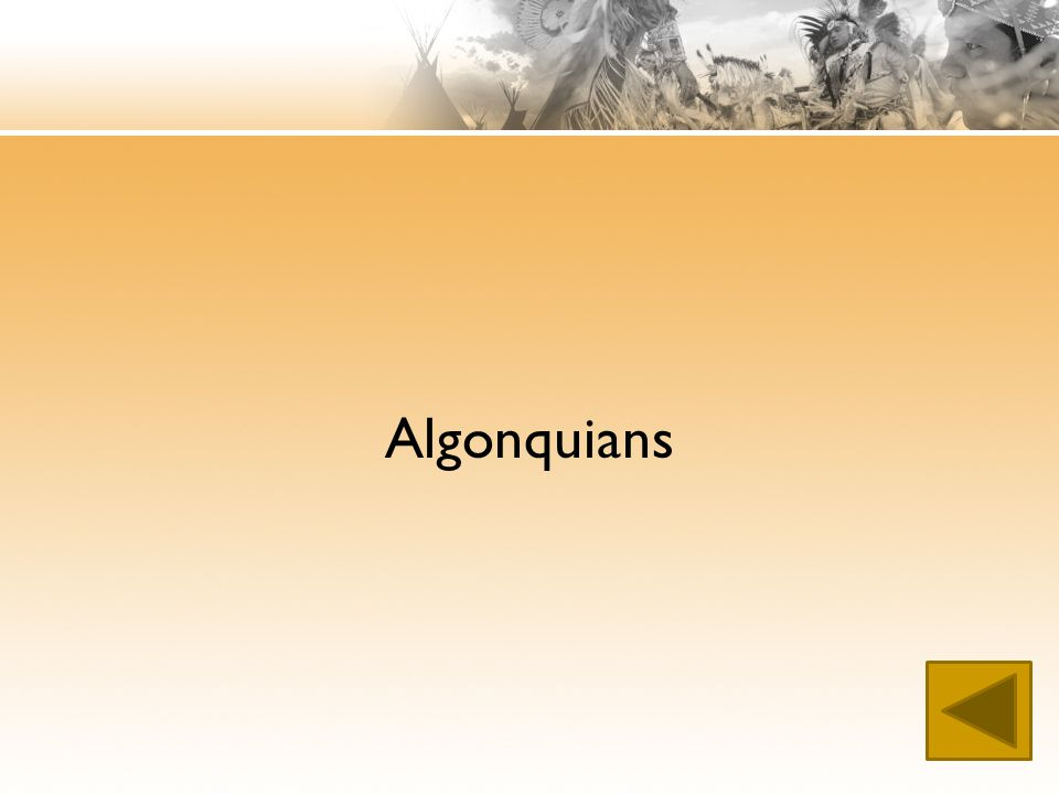 Algonquians