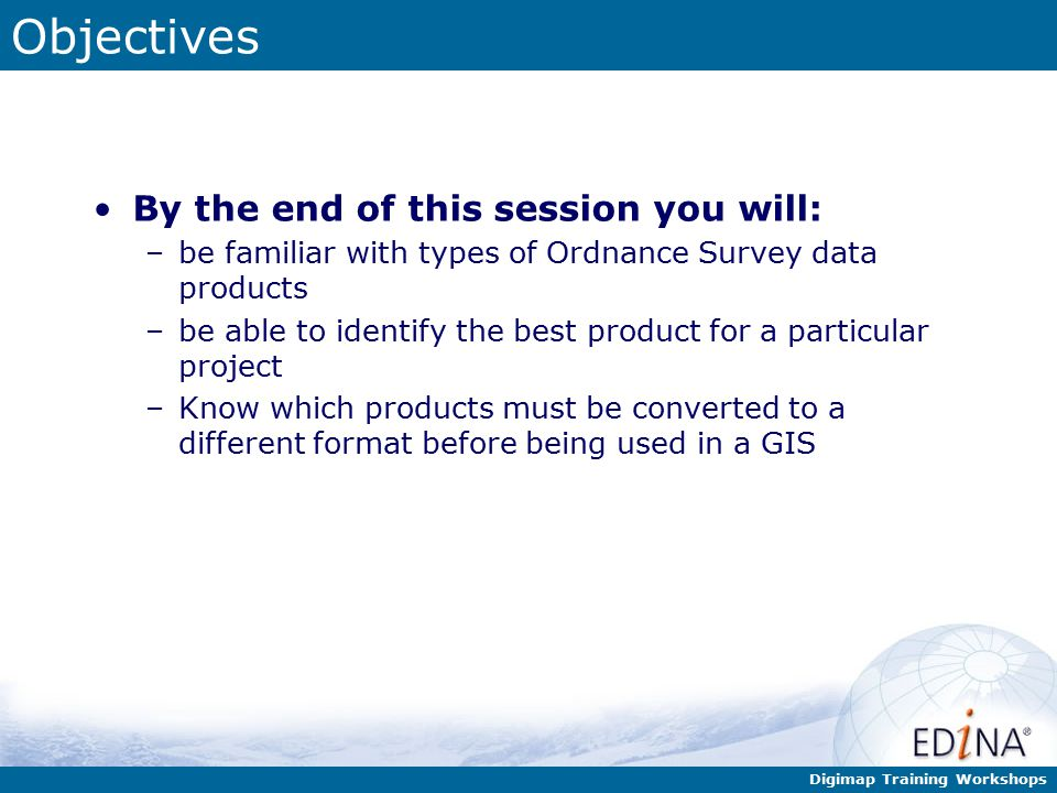 Digimap Training Workshops Introduction Ordnance Survey map products can be downloaded from Digimap in a number of different formats for use in various geographical information systems (GIS), drawing, graphics and spreadsheet software Digimap s Data Download Service provides data in numerous formats.