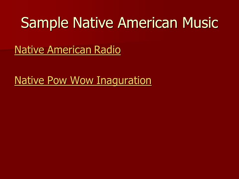 Sample Native American Music Native American Radio Native American Radio Native Pow Wow Inaguration Native Pow Wow Inaguration