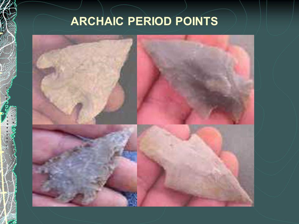 ARCHAIC PERIOD POINTS