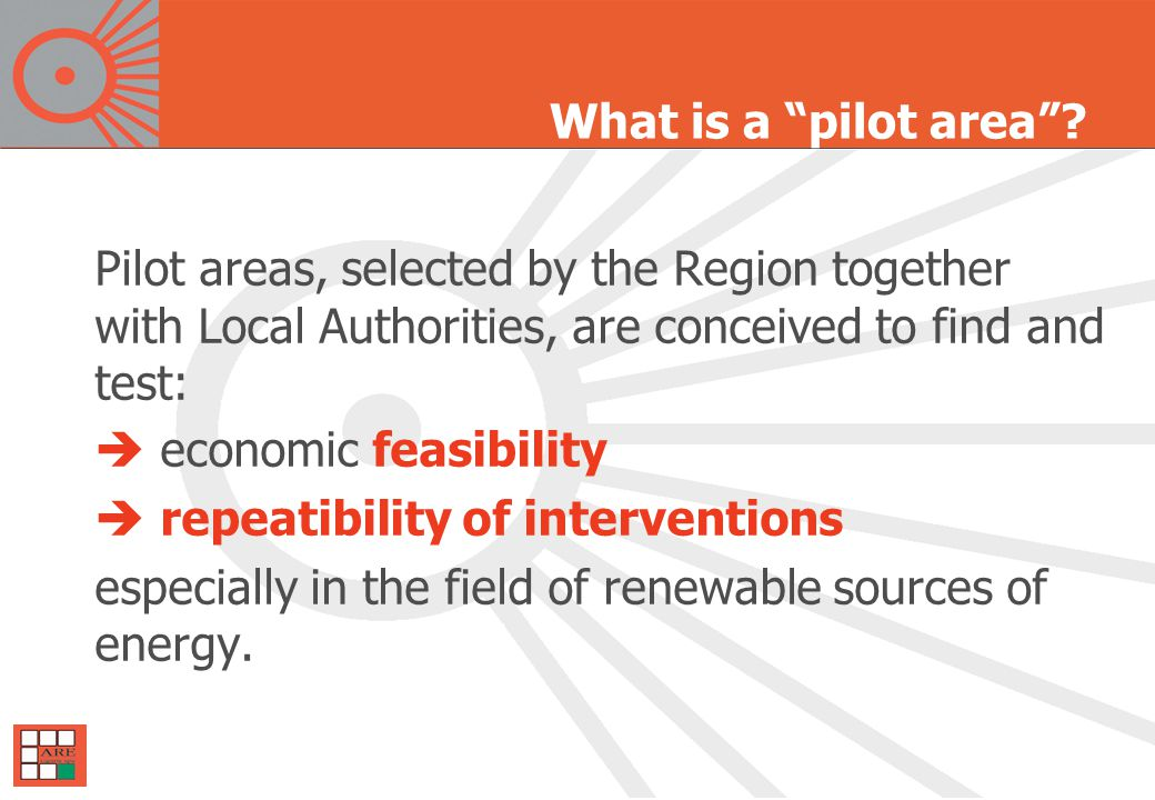  Test the implementation process of the Plan  Find and measure the tools to apply afterwards to the whole regional territory.