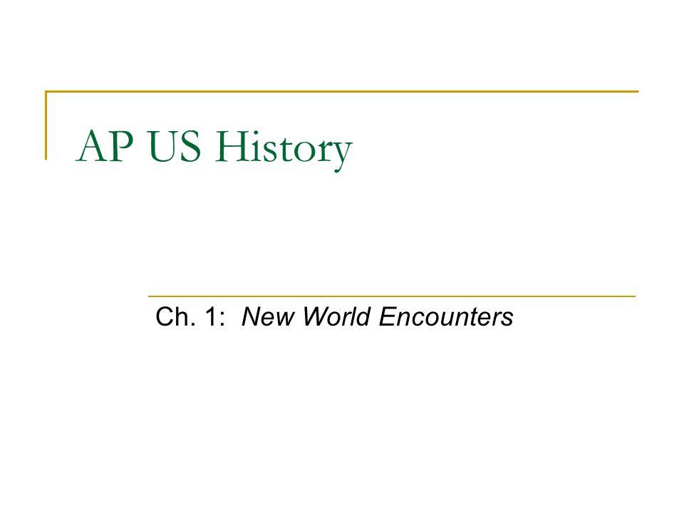 AP US History Ch. 1: New World Encounters