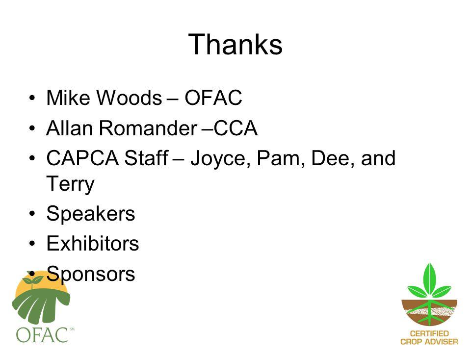 Thanks Mike Woods – OFAC Allan Romander –CCA CAPCA Staff – Joyce, Pam, Dee, and Terry Speakers Exhibitors Sponsors