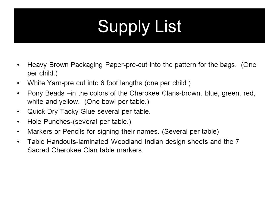 Supply List Heavy Brown Packaging Paper-pre-cut into the pattern for the bags.