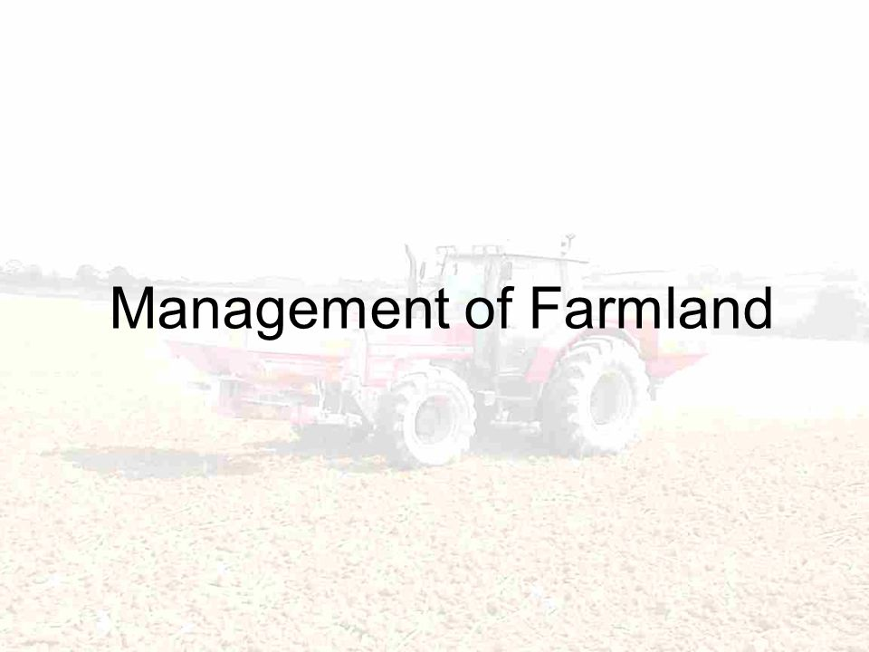Management of Farmland