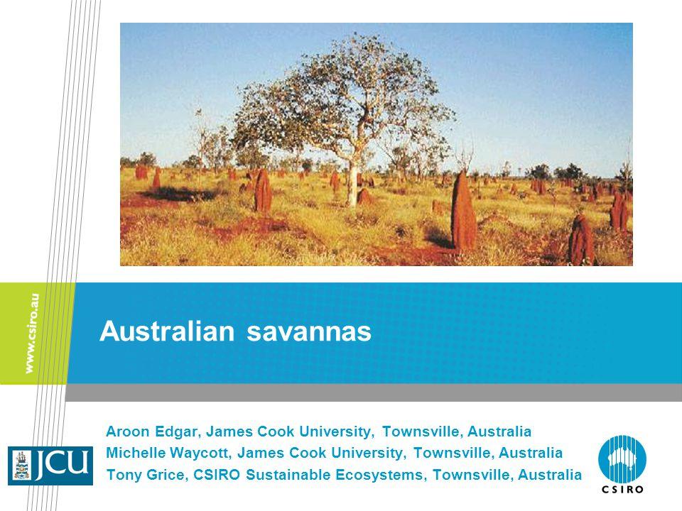 Aroon Edgar, James Cook University, Townsville, Australia Michelle Waycott, James Cook University, Townsville, Australia Tony Grice, CSIRO Sustainable