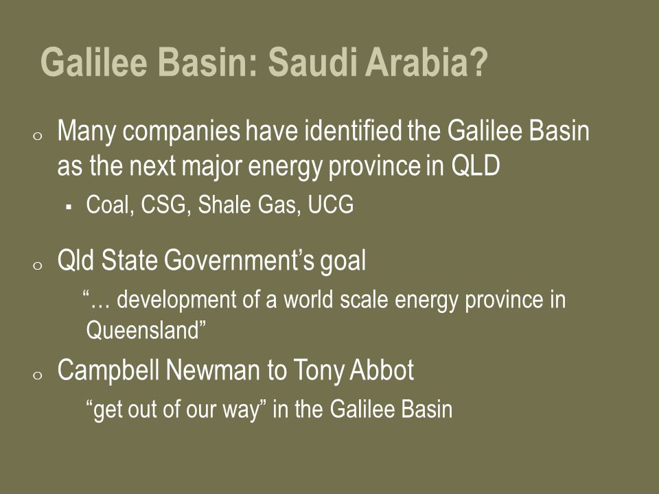 Galilee Basin: Saudi Arabia.