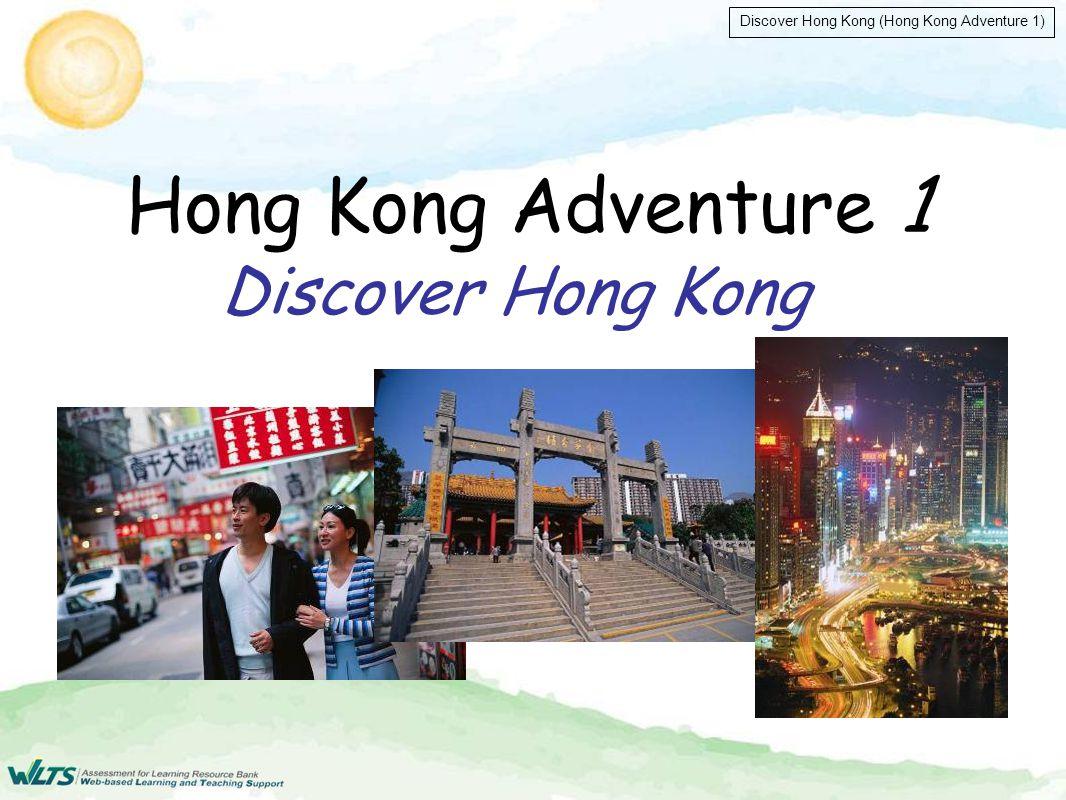 Discover Hong Kong (Hong Kong Adventure 1) Correct! gentleman