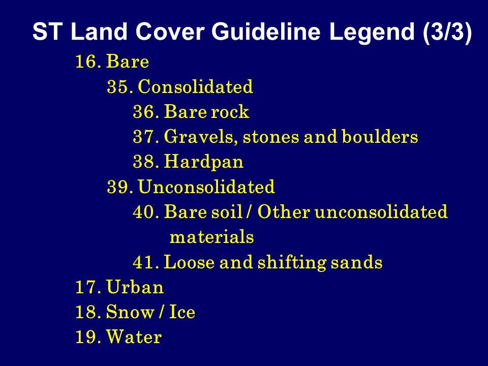 ST Land Cover Guideline Legend (3/3) 16. Bare 35.