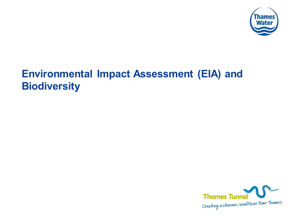 Environmental Impact Assessment (EIA) and Biodiversity