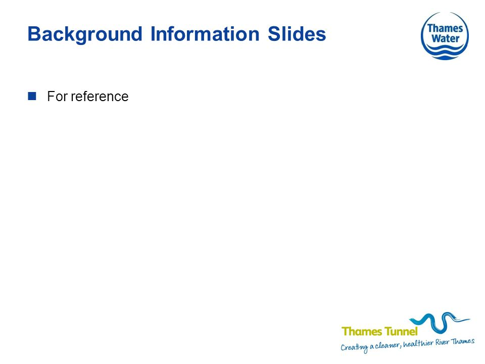 Background Information Slides For reference