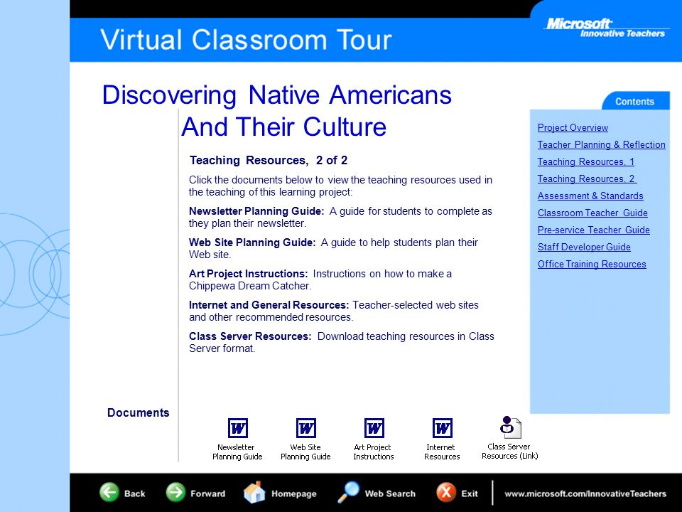 Discovering Native Americans And Their Culture Project Overview Teacher Planning & Reflection Teaching Resources, 1 Teaching Resources, 2 Assessment & Standards Classroom Teacher Guide Pre-service Teacher Guide Staff Developer Guide Office Training Resources Teaching Resources, 2 of 2 Click the documents below to view the teaching resources used in the teaching of this learning project: Newsletter Planning Guide: A guide for students to complete as they plan their newsletter.