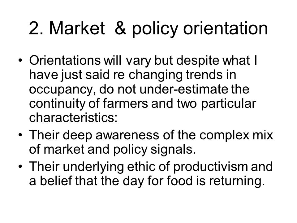 Knowledge, technical ability, aspirations Farmers are people.