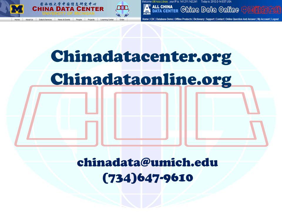 Chinadatacenter.org Chinadataonline.org chinadata@umich.edu (734)647-9610