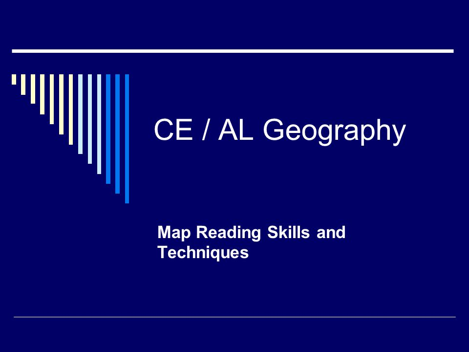 CE / AL Geography Map Reading Skills and Techniques