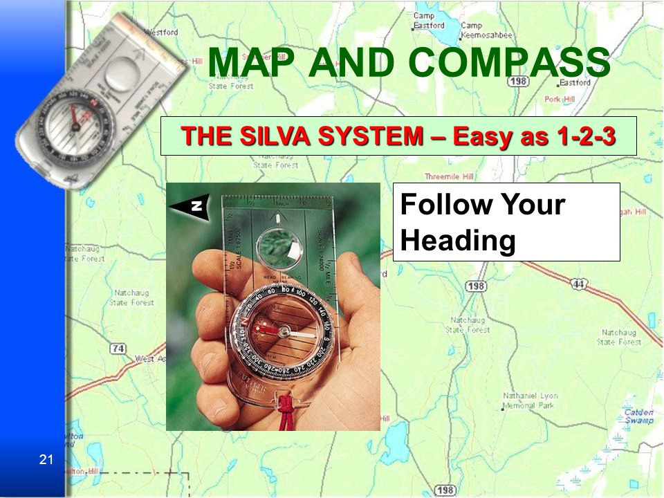 20 MAP AND COMPASS THE SILVA SYSTEM – Easy as 1-2-3 Set Compass Heading