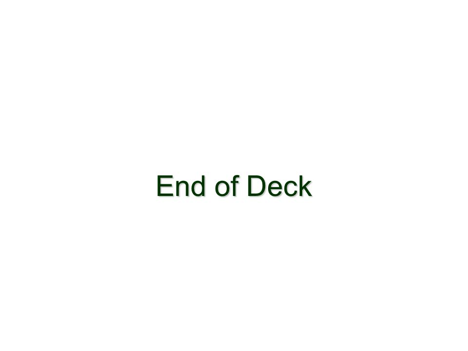 End of Deck