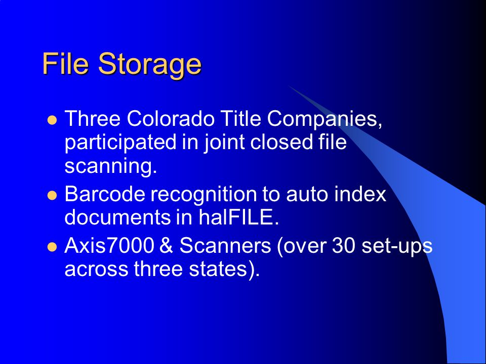 File Storage Three Colorado Title Companies, participated in joint closed file scanning. Barcode recognition to auto index documents in halFILE. Axis7