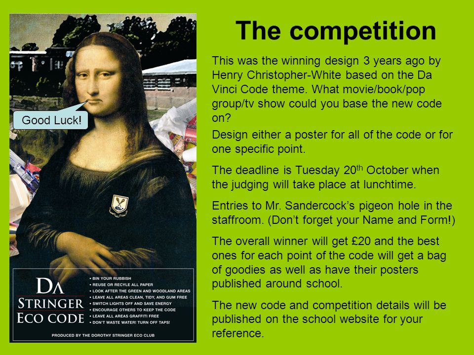 The competition This was the winning design 3 years ago by Henry Christopher-White based on the Da Vinci Code theme.
