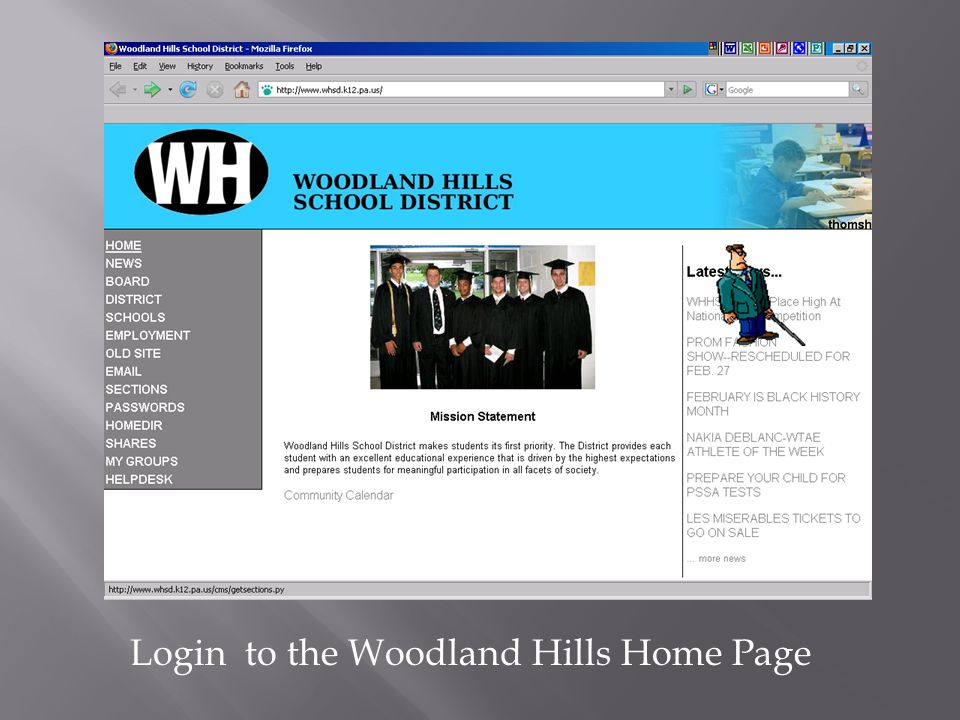 Login to the Woodland Hills Home Page