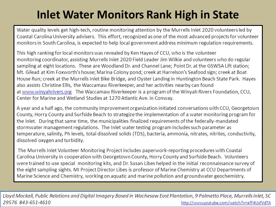 Inlet Water Monitors Rank High in State Water quality levels get high-tech, routine monitoring attention by the Murrells Inlet 2020 volunteers led by Coastal Carolina University advisers.