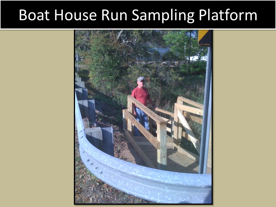 Boat House Run Sampling Platform