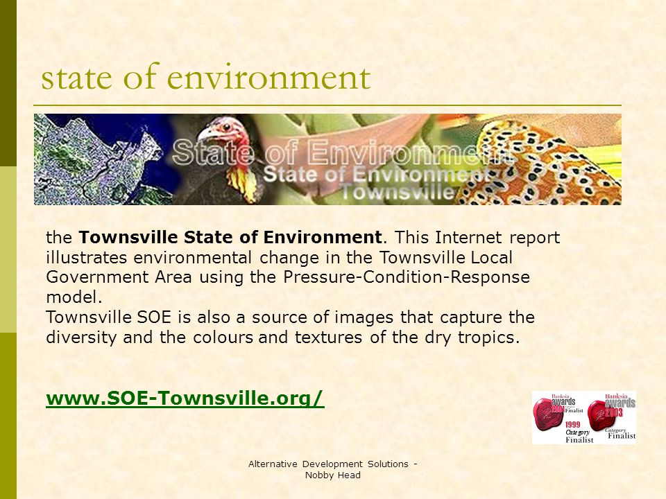 Alternative Development Solutions - Nobby Head state of environment the Townsville State of Environment.