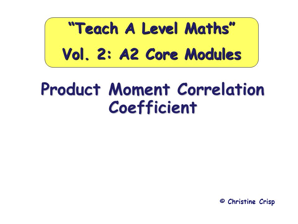Product Moment Correlation Coefficient We used the following data for finding the equation of a regression line x123 y531 Enter the data again into your calculator and this time look under regression for a value labelled r.