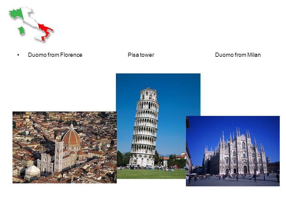 Duomo from Florence Pisa tower Duomo from Milan